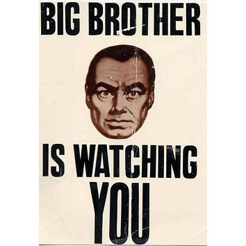 Big Brother Watching poster Metal Sign Wall Art 8in x 12in