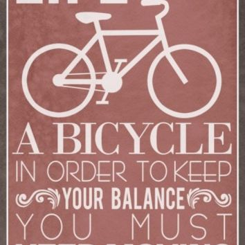 Life Is Like a Bicycle Photo at AllPosters.com
