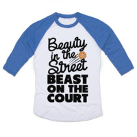 Beauty in the Street Beast on the Court