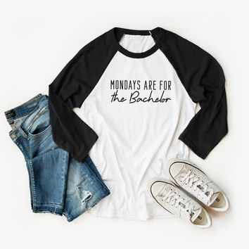 Monday's are for the Bachelor Raglan Graphic Tee