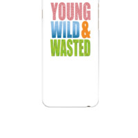 young wild & wasted - iphone 6 Case
