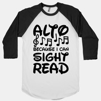 Alto Because I Can Sight Read