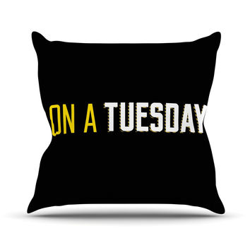 "KESS Original ""Tuesday"" Black Typography Throw Pillow"