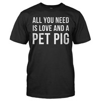 All You Need Is Love and a Pet Pig
