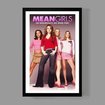 Mean Girls Poster Print - On Wednesdays we wear pink! - Quote, Fun, Funny, Classic, Movie, Memorabilia