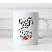 Worlds best Mom Mug/Mother Gift/Mom Mug/Personalized Mom Cup