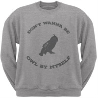 Valentine's Day - Paws - Don't Wanna be Owl by Myself Crew Neck Sweatshirt