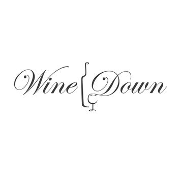 wall quotes wall decals - Wine Down