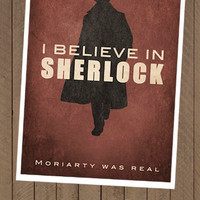 Sherlock fan art poster I believe in SHERLOCK by FeerieDoll