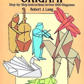The Complete Book of Origami: Step-By-Step Instructions in over 1000 Diagrams/37 Original Models