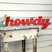Howdy Wooden Sign Southern Greeting by SlippinSouthern on Etsy