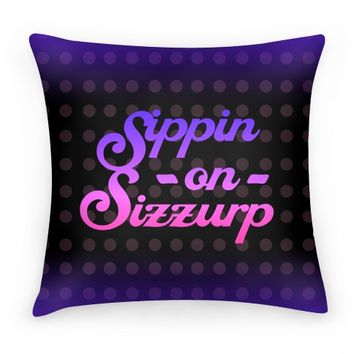 Sippin On Sizzurp (Purple) Pillow