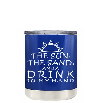 TREK The Sun The Sand and a Drink in my Hand on Blue 10 oz Lowball Tumbler