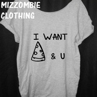 PIZZA AND YOU Tshirt, Off The Shoulder, Over sized,   loose fitting, graphic tee, screen printed by hand, women's, teens.