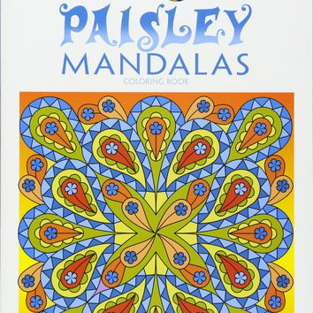 Paisley Mandalas Coloring Book Creative Haven Coloring Books CSM