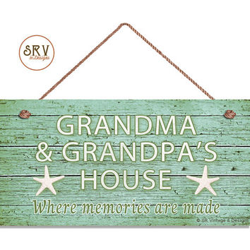 "Grandma and Grandpa's House Sign, Where Memories Are Made, Weathered Green Beach Sign, Grandparents Gift, Weatherproof, 5"" x 10"",  Starfish"