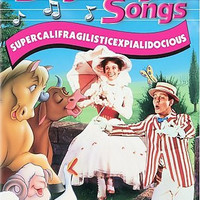 Sing Along Songs: Supercalifragilistic