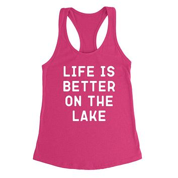 Life is better on the lake, vacation, funny workout, summer, gift for her, for him Racerback Tank Top