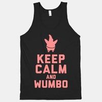 Keep Calm and Wumbo