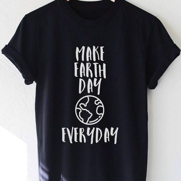 *ORGANIC* Make Earth Day Everyday - Tee
