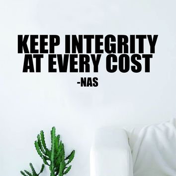 Nas Keep Integrity Quote Wall Decal Sticker Room Art Vinyl RnB Rap Hip Hop Lyrics Music Inspirational Illmatic