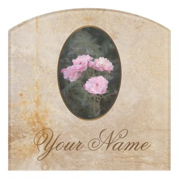 Vintage design. Photo of pink roses. Add your text Door Sign