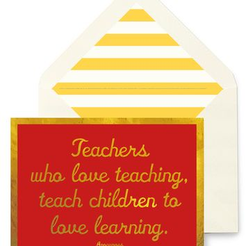 Teachers Who Love Teaching Greeting Card, Single Folded Card or Boxed Set of 8