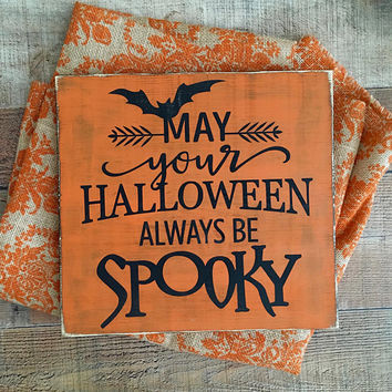 Halloween,Halloween Wood Sign,Spooky Decor, Spooky Signs,Halloween Decorations, Halloween Porch Decor, Haunted House, Halloween Bat signs