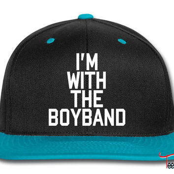 I'm With The Boy Band band Snapback