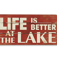 Wooden Wall Art / Life is Better At The Lake Sign -- Orvis