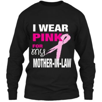 I Wear Pink for my Mother-in-Law T-shirt Cancer Awareness LS Ultra Cotton Tshirt