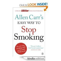 Allen Carr's Easy Way to Stop Smoking: Be a Happy Non-smoker for the Rest of Your Life (Allen Carrs Easy Way) [Kindle Edition]