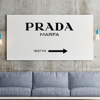 PRADA MARFA Fashion Print, Fashion Decor, Dorm decor, Fashion art, wall art quote, printable quotes, typographic print