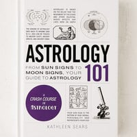 Astrology 101: From Sun Signs To Moon Signs, Your Guide To Astrology By Kathleen Sears | Urban Outfitters