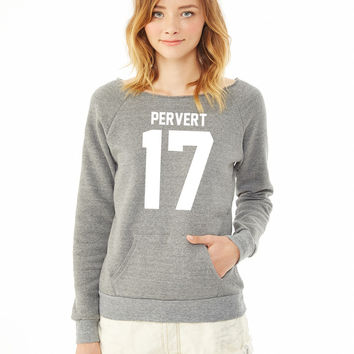 Pervert 17 ladies sweatshirt