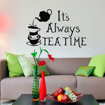 Wall Decal Quote Alice In Wonderland Mad Hatter It's Always Tea Time Sayings Quotation Living Room Dining Kitchen Bedroom Nursery Decor 0108
