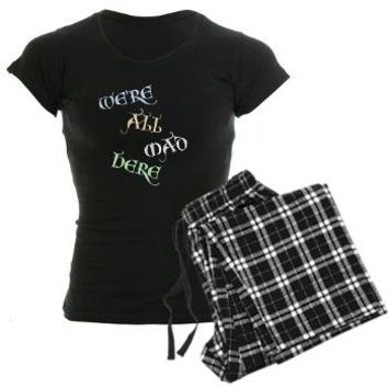 Were All Mad Here Pajamas - Alice and Wonderland