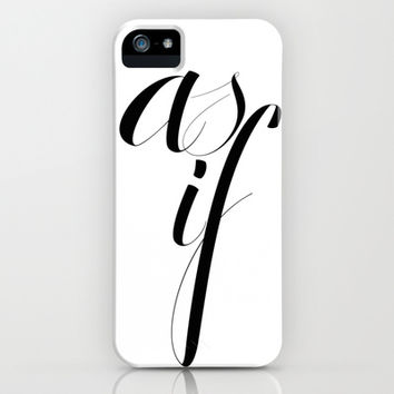 "Fashion Clueless Movie Quote ""As If"" iPhone & iPod Case by Prima Haven"