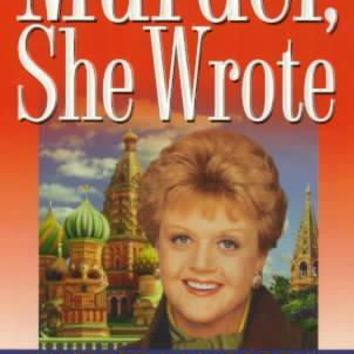 Murder In Moscow (Murder, She Wrote)
