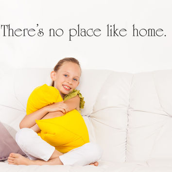 There's no place like home wall decal