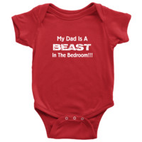 Funny Baby Clothes - My Dad Is A BEAST - Baby Onesuit