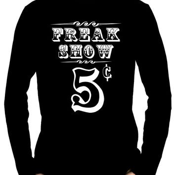 Freak Show Poster Men's Long Sleeve T-Shirt Carnivale Dark Alternative Clothing