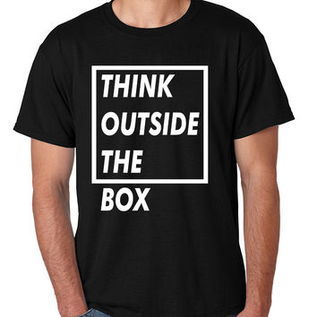 Men's T Shirt Think Outside The Box Creative Thinking Life Quote