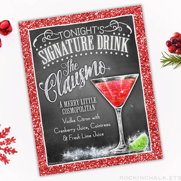 Holiday Signature Drink Sign | Holiday, Christmas, Corporate Party Decor | Clausmopolitan Chalkboard Style Cocktail Sign | Personalized