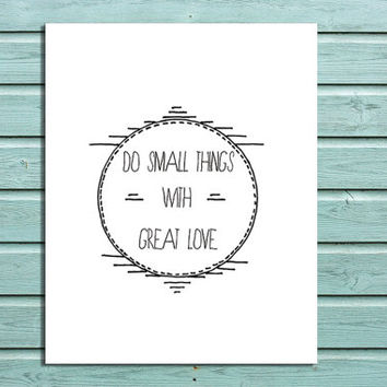 "Digital Print ""Do Small Things With Great Love"" Quote Wall Art Home Decor"