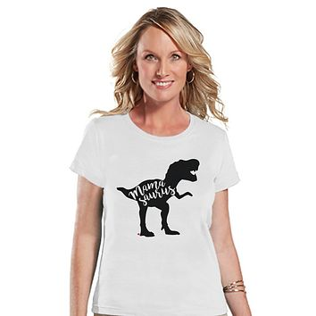 Mamasaurus Shirt - Womens White T-shirt - Ladies Dino Tee - Dinosaur Shirt - Mother's Day Gift Idea - Family Outfits - Dinosaur Gift for Her
