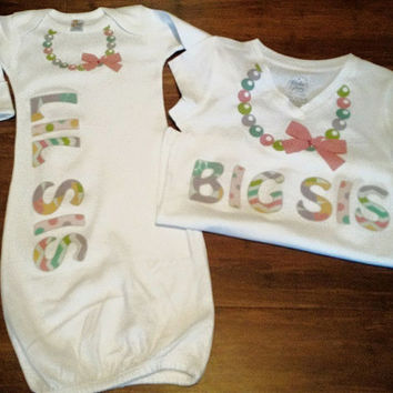 Big Sister Little Sister Matching Shirts ~ Little Sister Gown ~ Big Sister Shirt ~ Sibling Shirts ~ Necklace Onesuit