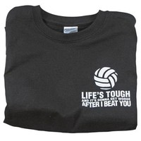 Tandem Life's Tough Volleyball T-Shirt - Volleyball.Com
