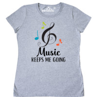 Cute Music keeps me going musical notes and treble clef sign Women's T-Shirt for marching band, choir, music teacher or any singer or instrument player. $18.99 www.schoolmusictshirts.com