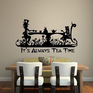 Art Quotes It Is Always Tea Time Wall Decal Kids Room Decor Alice In Wonderland Wall Mural Mad Hatter Tea Party Wallpaper Y-909